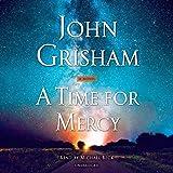 A Time for Mercy: A Jack Brigance Novel: 3 (Jake Brigance)