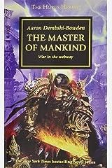 The Master of Mankind (Volume 41) (The Horus Heresy) Mass Market Paperback