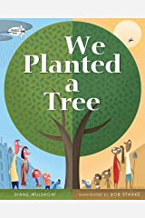 We Planted A Tree Paperback