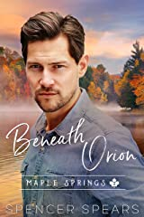 Beneath Orion (Maple Springs Book 2) Kindle Edition
