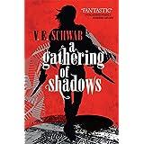 A Gathering of Shadows (A Darker Shade of Magic Book 2) (English Edition)