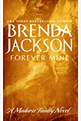 FOREVER MINE (Madaris Family Novels Book 3) Kindle Edition