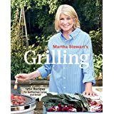 Martha Stewart's Grilling: 125+ Recipes for Gatherings Large and Small: A Cookbook