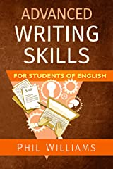 Advanced Writing Skills For Students of English (ELB English Learning Guides) Kindle Edition