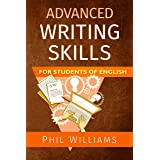 Advanced Writing Skills For Students of English (ELB English Learning Guides)