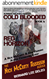 Cold Blooded Assassin Book 6: Red Horizon (Nick McCarty Assassin) (English Edition)