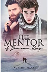 The Mentor of Barrenmoor Ridge Kindle Edition