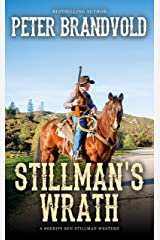 Stillman's Wrath (A Sheriff Ben Stillman Western) Kindle Edition