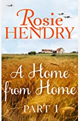 A Home from Home: Part 1 Kindle Edition