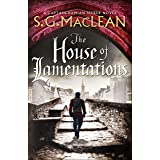 The House of Lamentations: the nailbiting final historical thriller in the award-winning Seeker series (Damian Seeker 5) (Eng