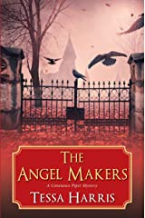 The Angel Makers (Constance Piper Mystery) (A Constance Piper Mystery) Hardcover