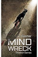 Mind Wreck: Shadow Games (An Urban Fantasy / Supernatural Thriller) Kindle Edition