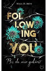 Following You: Bis du mir gehörst Kindle Ausgabe