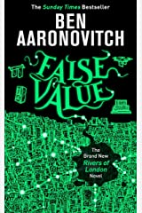 False Value: The Sunday Times Number One Bestseller (A Rivers of London novel) Kindle Edition
