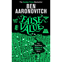 False Value: The Sunday Times Number One Bestseller (Rivers of London 8)