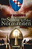 Der Schwur des Normannen: Roman (Die Normannensaga 3)