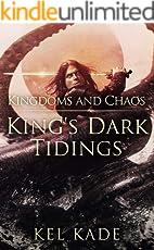 Kingdoms and Chaos (King's Dark Tidings Book 4)