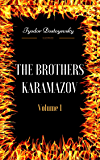 The Brothers Karamazov - Volume 1: By Fyodor Dostoyevsky  & Illustrated