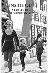 Inside Out: a collection of short stories Kindle Edition