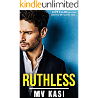 Ruthless: A Passionate Indian Billionaire Romance