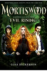 Mortiswood Evil Rising (Mortiswood Tales Book 3) Kindle Edition