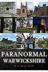 Paranormal Warwickshire Kindle Edition