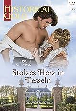 Stolzes Herz in Fesseln (Historical Gold 326)