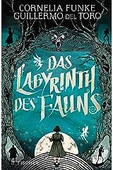 Das Labyrinth des Fauns Kindle Ausgabe