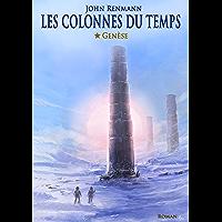 Genèse (Les colonnes du temps t. 1)