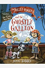 The Jolley-Rogers and the Ghostly Galleon (Jonny Duddle) Paperback