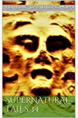 Supernatural Tales 34 Kindle Edition