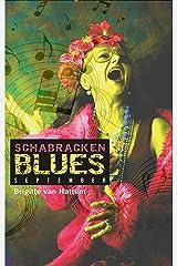 Schabrackenblues: September Kindle Ausgabe