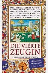 Die vierte Zeugin: Historischer Roman Kindle Ausgabe