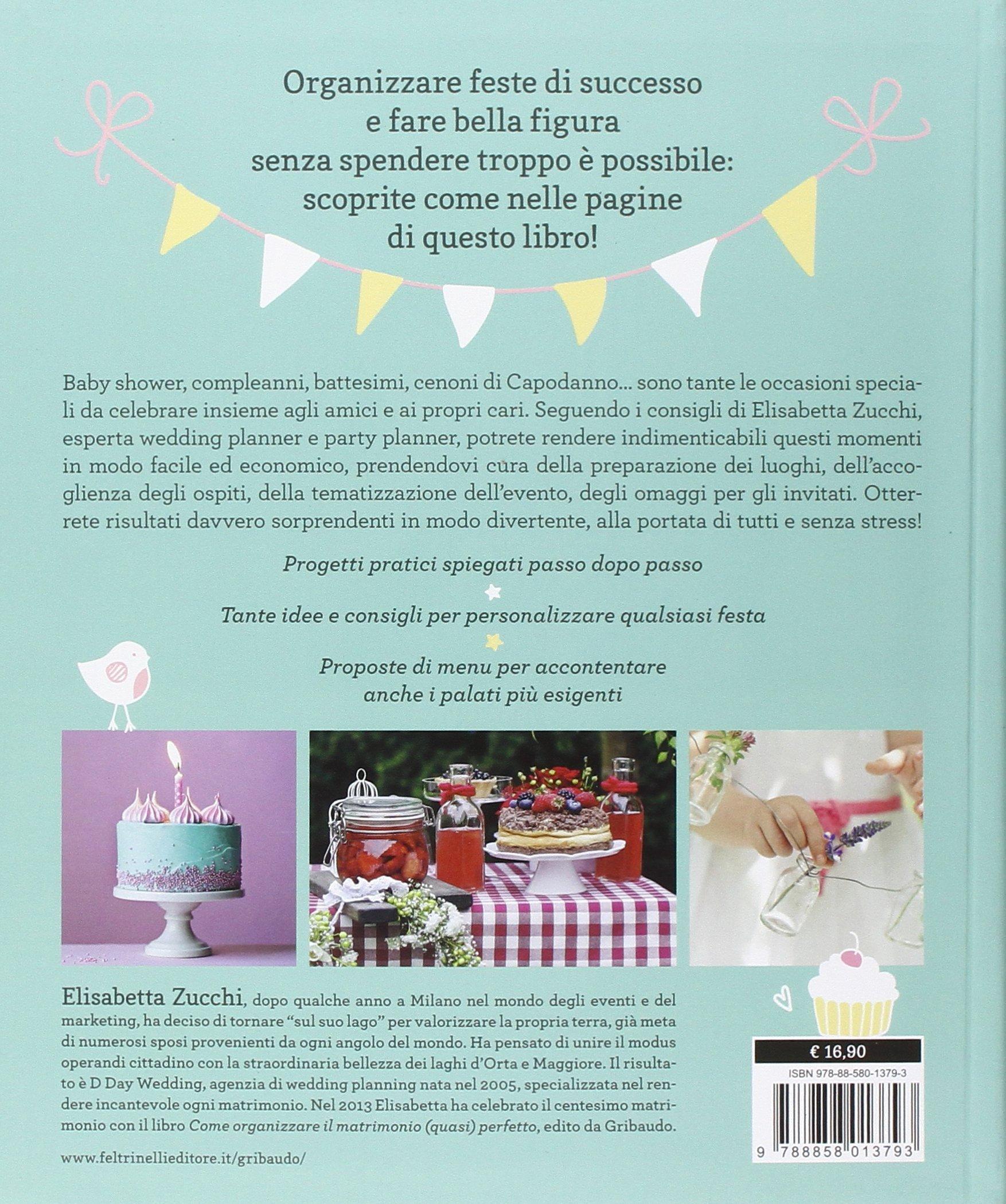 91eSaUckkAL - Party planner a casa tua. Organizzare compleanni, cerimonie e baby shower indimenticabili non è mai stato così facile!