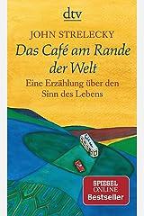Das Café am Rande der Welt: eine Erzählung über den Sinn des Lebens Taschenbuch