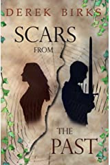 Scars From The Past (The Craft of Kings Book 1) Kindle Edition