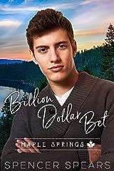 Billion Dollar Bet (Maple Springs Book 1) Kindle Edition