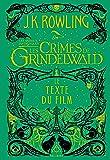 Les animaux fantastiques, 2 : Les Crimes de Grindelwald: Le texte du film