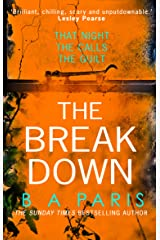 The Breakdown: The gripping thriller from the bestselling author of Behind Closed Doors Kindle Edition