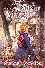 A Kind of Magic (Fairy Tale Book 3) Kindle Edition