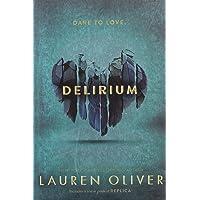 Delirium: Book 1