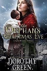 Victorian Romance: The Orphan's Christmas Eve (A Family Saga Novel) Kindle Edition