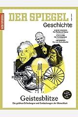 SPIEGEL GESCHICHTE 4/2017: Geistesblitze Broschiert
