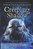 LOCKWOOD & CO.: THE CREEPING SHADOW: 4 (Lockwood & Co., 4)