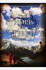 The hope of Tibet: A Novel (English Edition) Versión Kindle