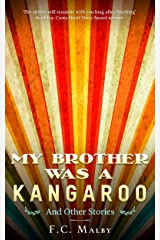 My Brother Was a Kangaroo Kindle Edition