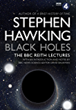 Black Holes: The Reith Lectures (English Edition)