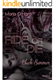 Black Summer (Ride or Die 2)