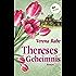 Thereses Geheimnis: Roman