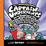 Captain Underpants and the Invasion of the Incredibly Naughty Cafeteria Ladies from Outer Space: Captain Underpants…